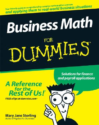 Business Math for Dummies By Sterling, Mary Jane